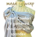 Maya Wrap *new* Comfort Fit Shoulder ring sling